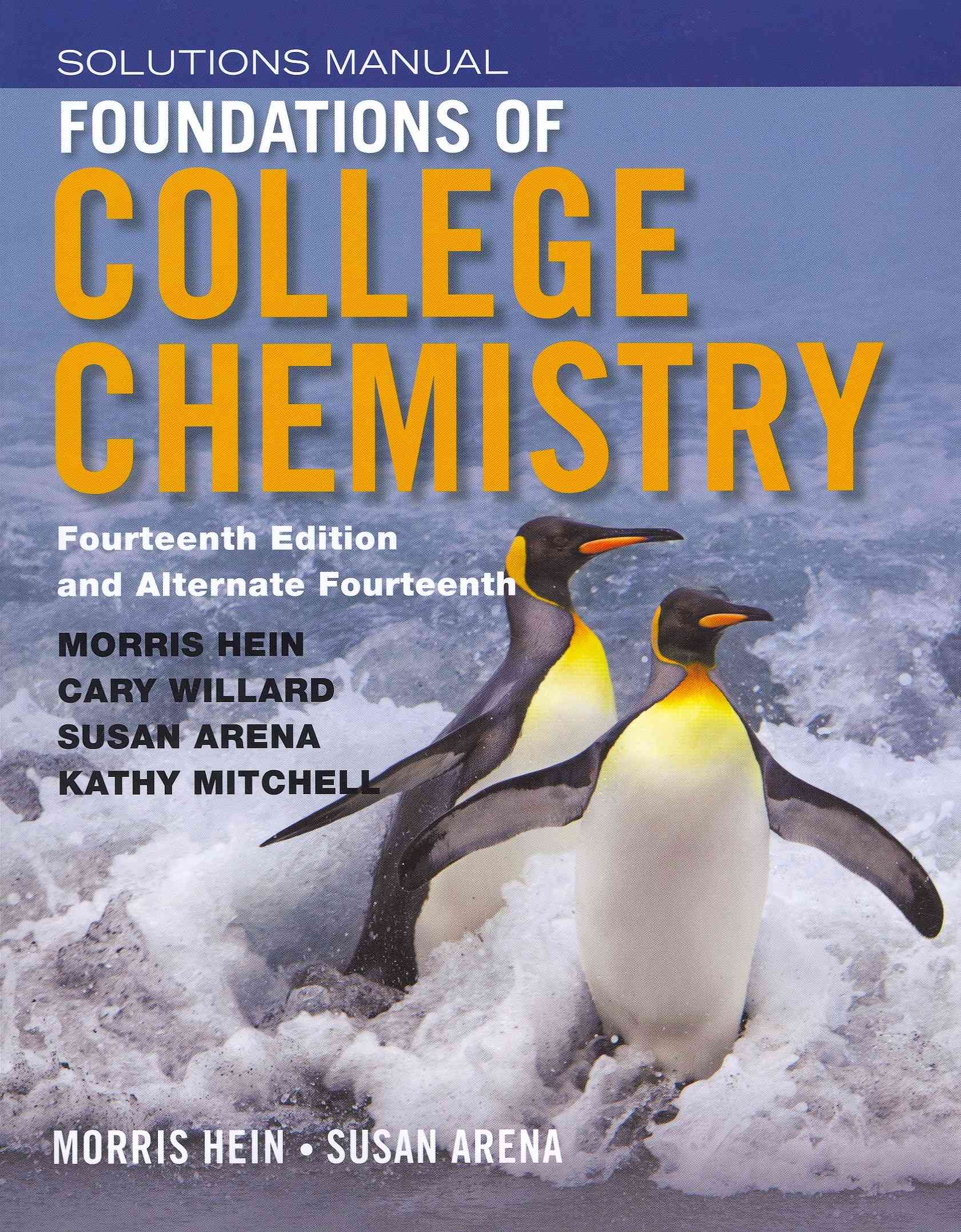 Foundations of College Chemistry By Hein, Morris/ Arena, Susan